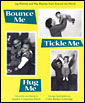 BOUNCE ME, TICKLE ME, HUG ME: LAP RHYMES AND PLAY RHYMES FROM AROUND THE WORLD