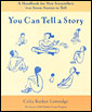 YOU CAN TELL A STORY: A HANDBOOK FOR NEW STORYTELLERS