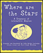 WHERE ARE THE STARS: A TREASURY OF INTERACTIVE RHYMES